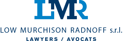 Low Murchison Radnoff s.r.l. Lawyers / Avocats