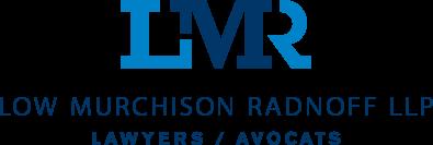 Low Murchison Radnoff LLP Lawyers / Avocats